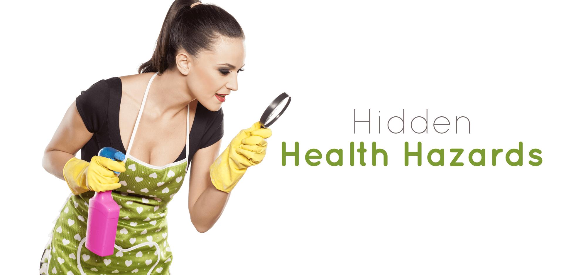Hidden Health Hazards